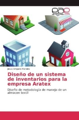 Diseño de un sistema de inventarios para la empresa Aratex