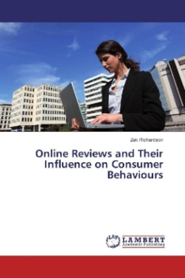 Online Reviews and Their Influence on Consumer Behaviours