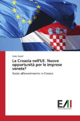 La Croazia nell'UE. Nuove opportunità per le imprese venete?