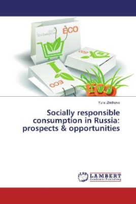 Socially responsible consumption in Russia: prospects & opportunities