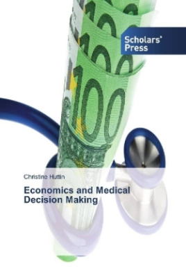 Economics and Medical Decision Making