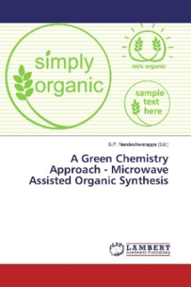 A Green Chemistry Approach - Microwave Assisted Organic Synthesis