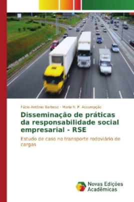 Disseminação de práticas da responsabilidade social empresarial - RSE
