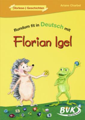 Rundum fit in Deutsch mit Florian Igel, (Vorlese-)Geschichten