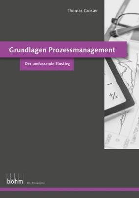 Grundlagen Prozessmanagement - Kombinationsexpl. 2 Bde.