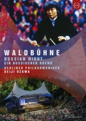 Berliner Philharmoniker: Waldbühne - Russische Nacht
