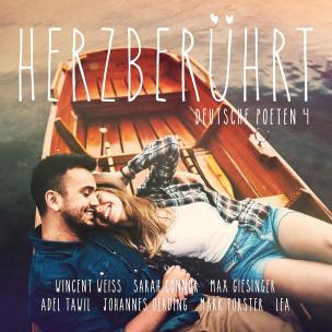 Herzberührt - Deutsche Poeten 4