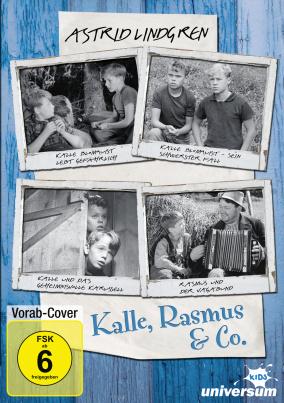 Astrid Lindgren: Kalle Blomquist & Rasmus