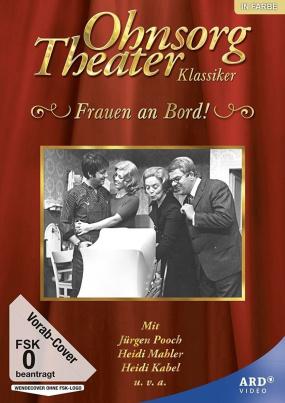 Ohnsorg Theater Klassiker: Frauen an Bord!