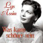 Lys Assia - Was kann schöner sein - Ihre größten Erfolge