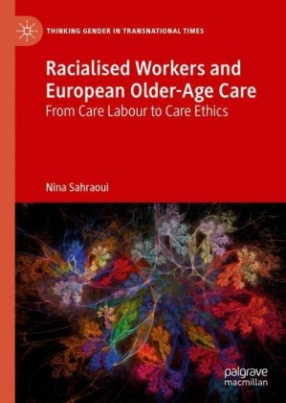 Racialised Workers and European Older-Age Care