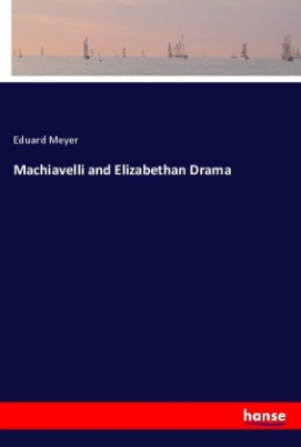 Machiavelli and Elizabethan Drama