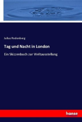 Tag und Nacht in London