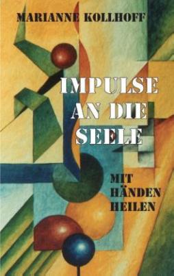 Impulse an die Seele