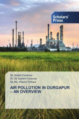 AIR POLLUTION IN DURGAPUR - AN OVERVIEW