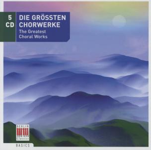Die größten Chorwerke (5CDs)