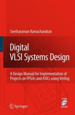Digital VLSI Systems Design, w. CD-ROM