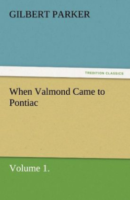 When Valmond Came to Pontiac, Volume 1.