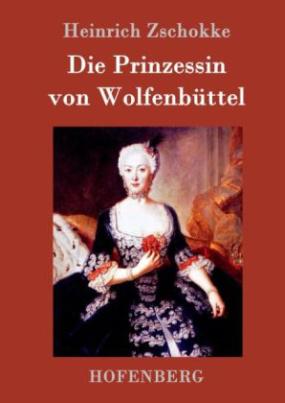 Die Prinzessin von Wolfenbüttel