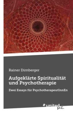 Aufgeklärte Spiritualität und Psychotherapie