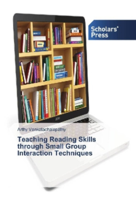 Teaching Reading Skills through Small Group Interaction Techniques