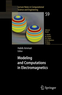 Modeling and Computations in Electromagnetics