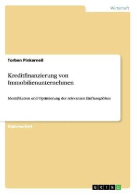 Kreditfinanzierung von Immobilienunternehmen