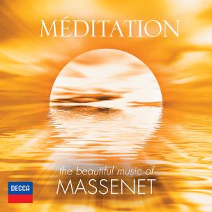 Meditation - Die Wundervolle Musik Von Massenet