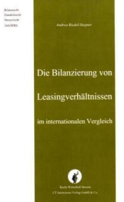 Die Bilanzierung von Leasingverhältnissen im internationalen Vergleich