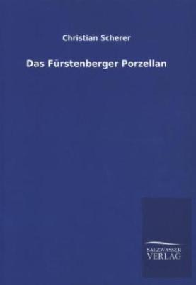 Das Fürstenberger Porzellan