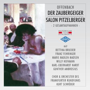 Offenbach: Der Zaubergeiger/Salon Pitzelberger