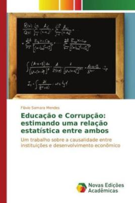 Educação e Corrupção: estimando uma relação estatística entre ambos
