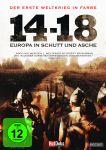 Der Erste Weltkrieg in Farbe: 14-18 Europa in Schutt und Asche