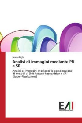 Analisi di immagini mediante PR e SR