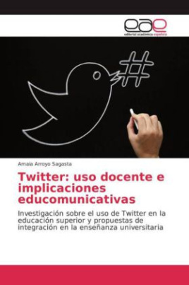 Twitter: uso docente e implicaciones educomunicativas