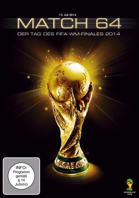 Match 64: Der Tag Des WM-Finales 2014