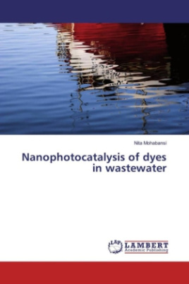 Nanophotocatalysis of dyes in wastewater