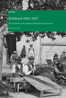 Kühlewil 1892-2017