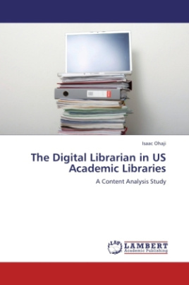 The Digital Librarian in US Academic Libraries
