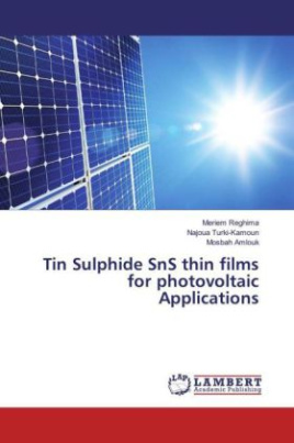 Tin Sulphide SnS thin films for photovoltaic Applications
