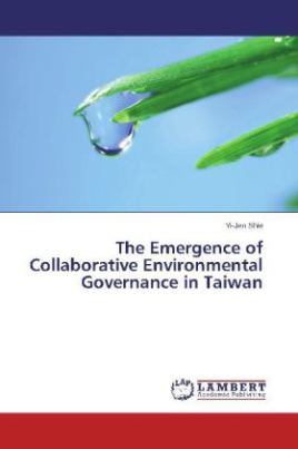 The Emergence of Collaborative Environmental Governance in Taiwan