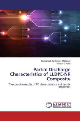 Partial Discharge Characteristics of LLDPE-NR Composite
