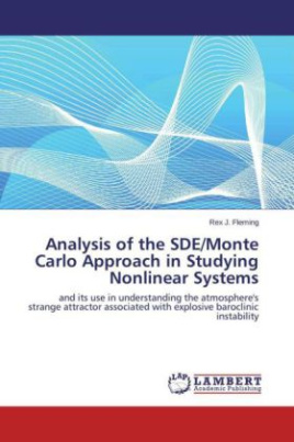 Analysis of the SDE/Monte Carlo Approach in Studying Nonlinear Systems