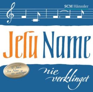 Jesu Name nie verklinget, 1 Audio-CD