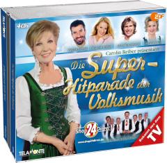 Carolin Reiber präsentiert: Die Superhitparade der Volksmusik