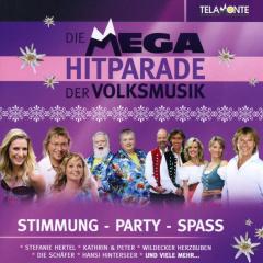 Die Mega-Hitparade der Volksmusik - Stimmung, Party & Spaß