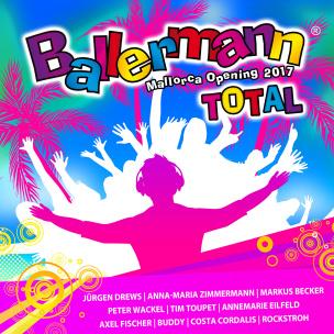 Ballermann Total - Mallorca Opening 2017