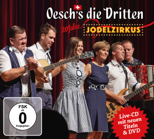 Jodelzirkus Jubiläums-Edition