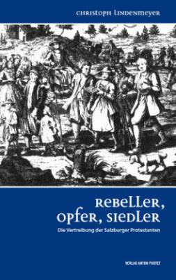 Rebeller, Opfer, Siedler