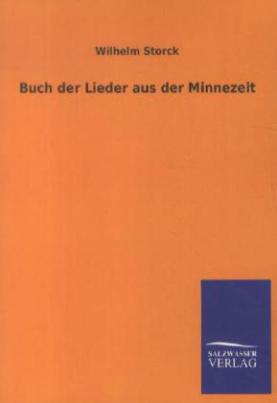 Buch der Lieder aus der Minnezeit